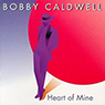 Bobby Caldwell 「Heart of Mine」