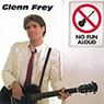 Glenn Frey 「No Fun Aloud」