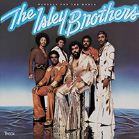 The Isley Brothers 「Harvest for the World」