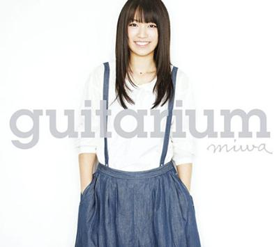 miwa「guitarium」(初回限定盤)(DVD付)