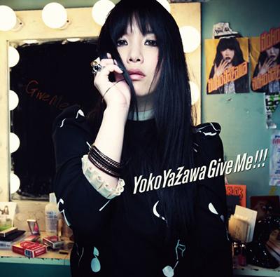 矢沢洋子「Give Me!!!」