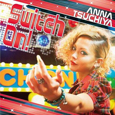 土屋アンナ「Switch On!」DVD付