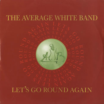 DG_AVERAGE WHITE BAND_LETS GO ROUND AGAIN_201601