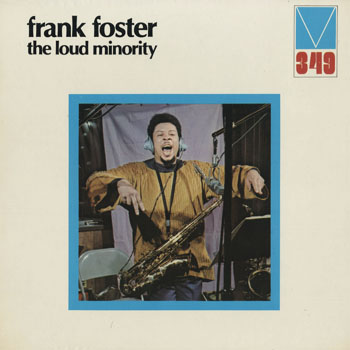 JZ_FRANK FOSTER_THE LOUD MINORITY_201601