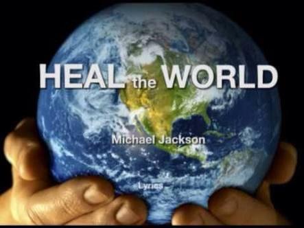 MICHAEL JACKSON ' HEAL THE WORLD '