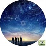 アース・トゥ・エコー ~ EARTH TO ECHO ~